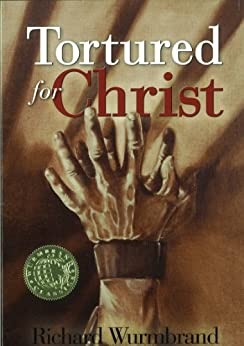 Tortured for Christ by [Wurmbrand, Richard]