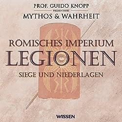 Römisches Imperium - Legionen. Siege und Niederlagen