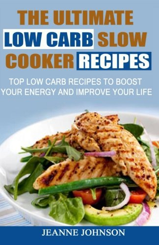ultimate low carb slow cooker - 2