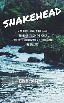 Snakehead by [Mori, Bianca]