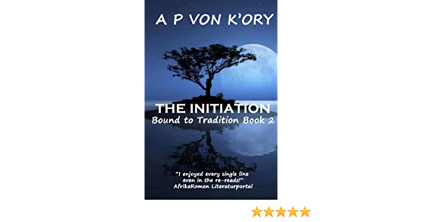 Bound To Tradition: Book 2 - The Initiation