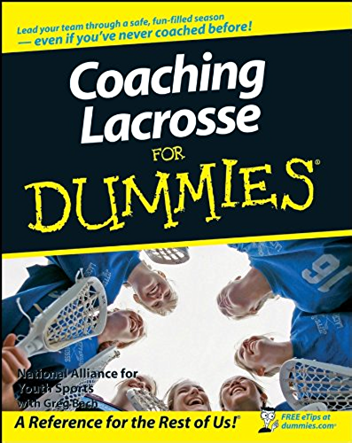 Coaching Lacrosse For Dummies (English Edition)