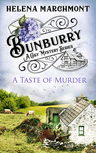 Bunburry -  A Taste of Murder: A Cosy Mystery Series (Countryside Mysteries: A Cosy Shorts Series Book 3) by [Marchmont, Helena]