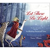 Let There Be Light: The Story Of Creation Retold By Archbishop Desmond Tutu