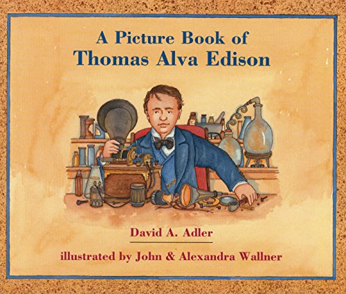 A Picture Book of Thomas Alva Edison (Picture Book Biography)