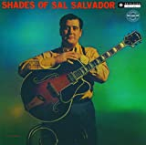 Sal Salvador - Shades Of Sal Salvador [Japan LTD CD] CDSOL-6067