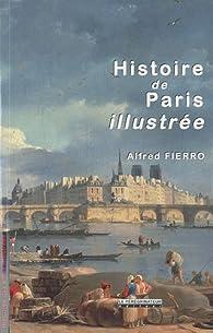 Histoire de Paris illustrée par Alfred Fierro