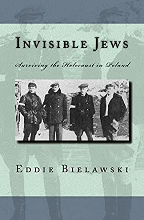 Amazon invisible jews surviving the holocaust in poland ebook digital list price 399 fandeluxe Gallery