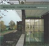 Renzo Piano - Fondation Beyeler, Markus Bruderlin, 3764362766