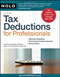 Tax Deductions for Professionals, Stephen Fishman and Stephen Fishman, 1413309194