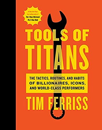 Timothy Ferriss (Author), Arnold Schwarzenegger (Foreword) (1679)  Buy new: $28.00$16.80 91 used & newfrom$12.98