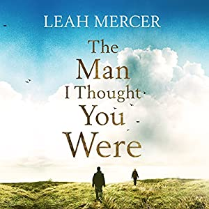 The Man I Thought You Were Audiobook