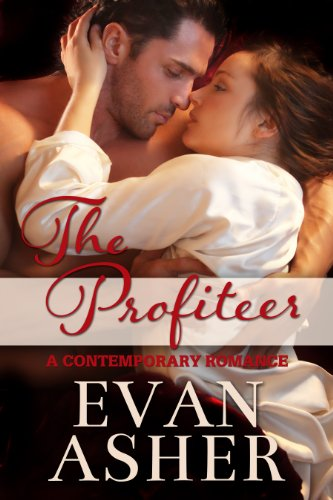 The Profiteer: A Contemporary Romance