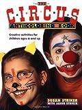 The Circus Anti-Coloring Book, Susan Striker and Jason Striker, 0805034129