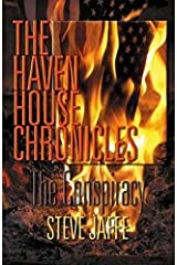 The Haven House Chronicles - The Conspiracy Kindle Edition