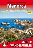 Menorca: Die schönsten Inselwanderungen. 35 Touren. Mit GPS-Tracks. (Rother Wanderführer)