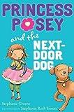 Princess Posey and the Next-Door Dog, Stephanie Greene, 0399254633