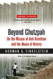 img - for Beyond Chutzpah: On the Misuse of Anti-Semitism and the Abuse of History book / textbook / text book