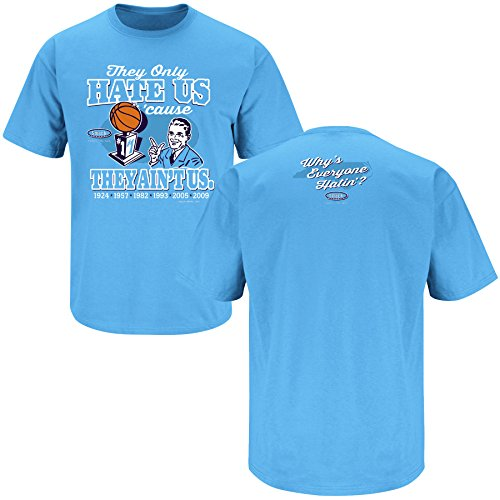 North Carolina Basketball Fans. They Hate Us Cause They Ain't Us Blue T-Shirt (S-5X) (Large) - Basketball Duke Unc