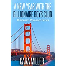 A New Year with the Billionaire Boys Club (Billionaire Romance Book 25)