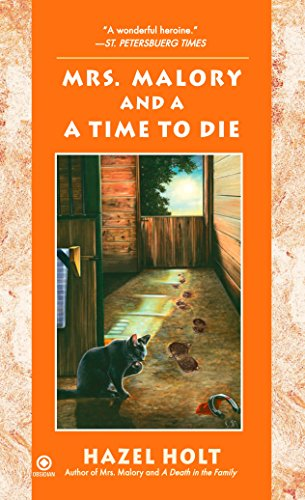 Mrs. Malory and A Time To Die (Mrs. Malory Mystery Book 17)