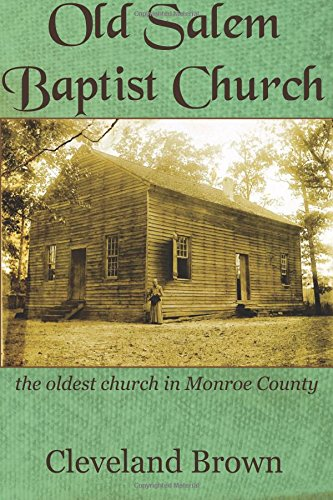 Old Salem Baptist Church: the oldest church in Monroe County ebook