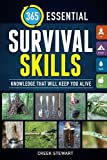 Search : 365 Essential Survival Skills: Knowledge That Will Keep You Alive