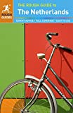 The Rough Guide to the Netherlands (Rough Guides)