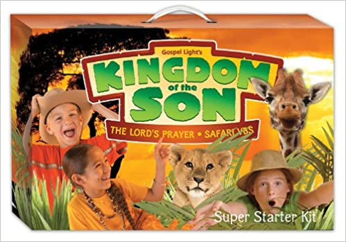 Kingdom Of The Son Super Starter Kit (Kingdom Of The Son VBS) 2005 Ed.  Edition. By Gospel Light ...