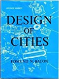 Design of Cities, Edmund N. Bacon, 0670268623