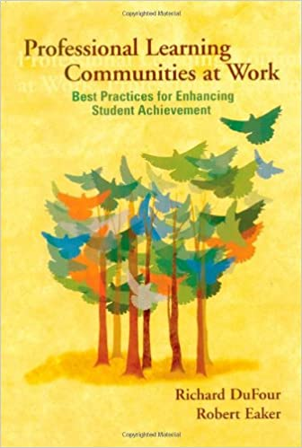 Professional Learning Communities At Work Best Practices For