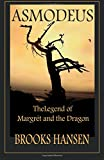 Asmodeus: The Legend of Margret and the Dragon