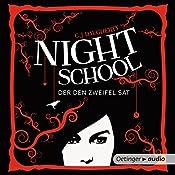 Der den Zweifel sät (Night School 2) | C. J. Daugherty