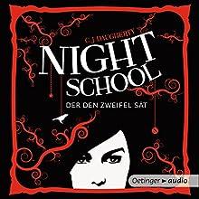 Der den Zweifel sät (Night School 2) Hörbuch von C. J. Daugherty Gesprochen von: Luise Helm