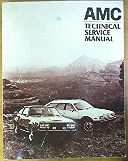 1982 amc repair shop manual original eagle spirit concord american rh amazon com 1979 AMC Spirit 1983 AMC Spirit Kammback