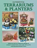 Patterns for Terrariums and Planters, Randy A. Wardell, 0919985025