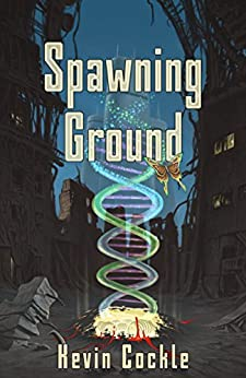 Spawning Ground by [Cockle, Kevin]