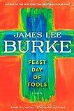 Feast Day of Fools, James Lee Burke, 145167533X