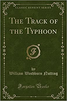 Book The Track of the Typhoon (Classic Reprint)