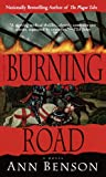 Front cover for the book Burning Road by Ann Benson