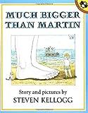 Much Bigger Than Martin, Steven Kellogg, 0140546669