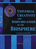 Universal Creativity and Individuation of the Biosphere 9780757511257