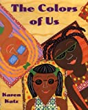 Colors of Us, Karen Katz, 0613692381