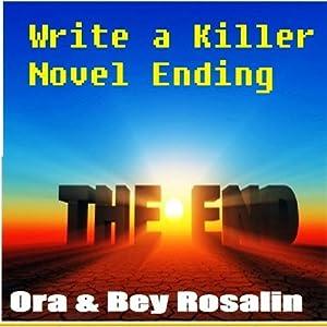 How to Write a Killer Novel Ending Audiobook