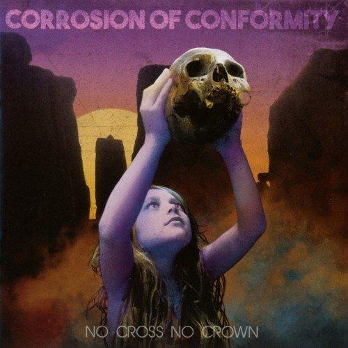 Corrosion of Conformity - No Cross No Crown (United Kingdom - Import)