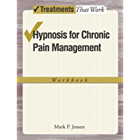 Hypnosis for Chronic Pain Management: Workbook (Treatments That Work) (English Edition)