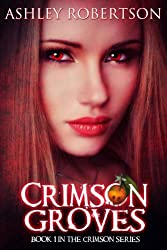 Crimson Groves (The Crimson Series Book 1)
