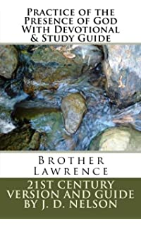 The practice of the presence of god brother lawrence brother practice of the presence of god with devotional study guide brother lawrence world fandeluxe Choice Image