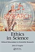 Ethics in Science Front Cover