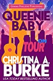 Queenie Baby: On Tour: Queenie Baby book #3